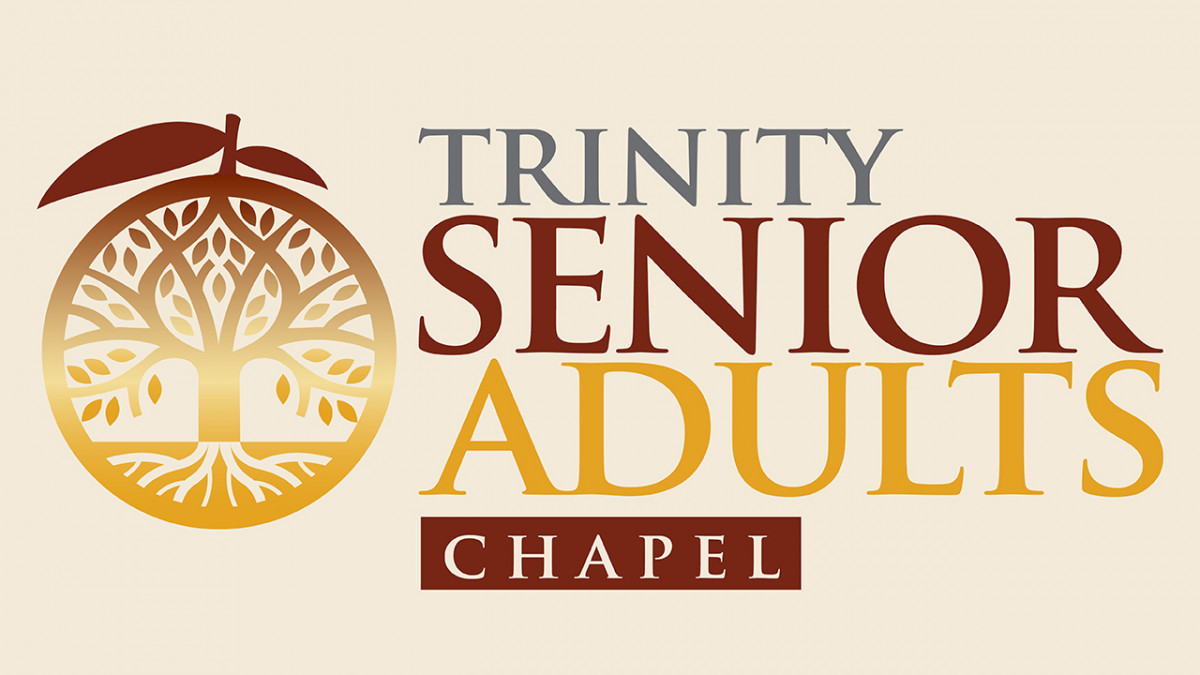 Senior Adults May Chapel