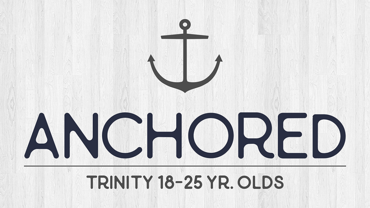 Anchored (18-25) Gathering