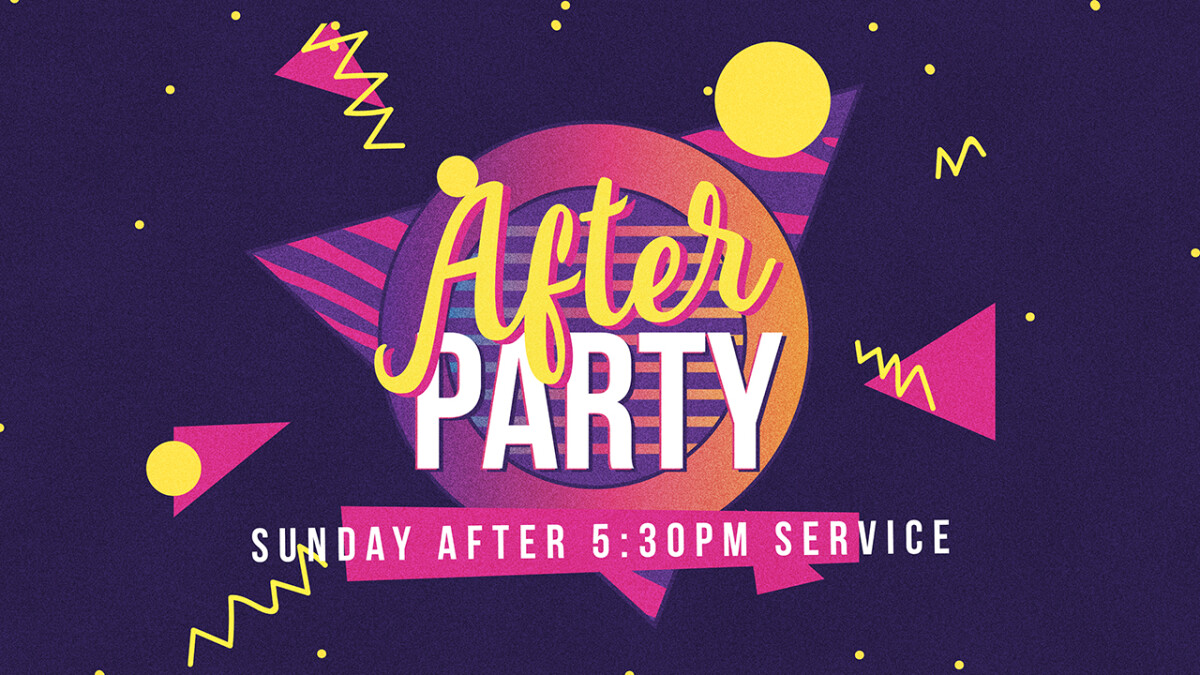 Worship Service After Party