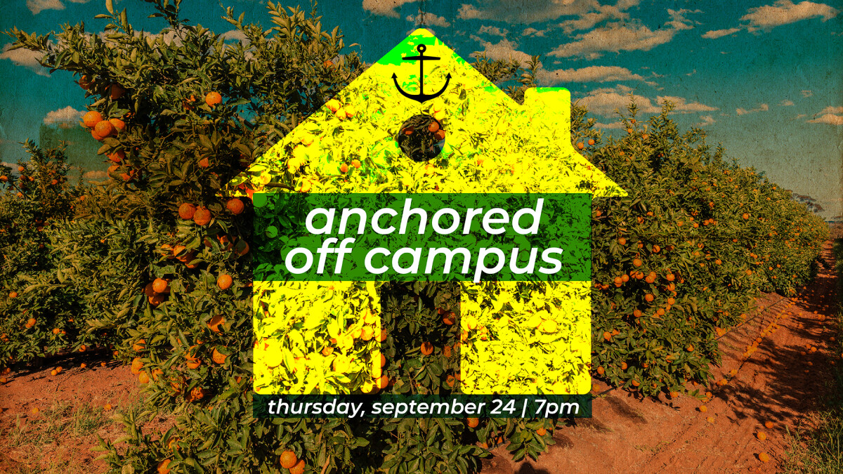 Anchored (18-25) Off Campus
