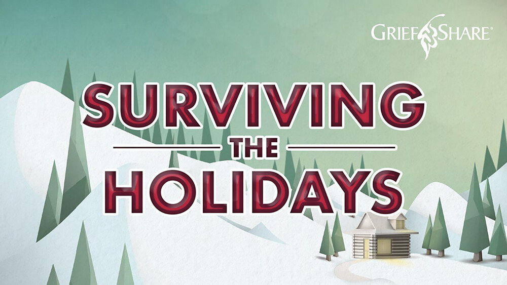 GriefShare: Surviving the Holidays 2020