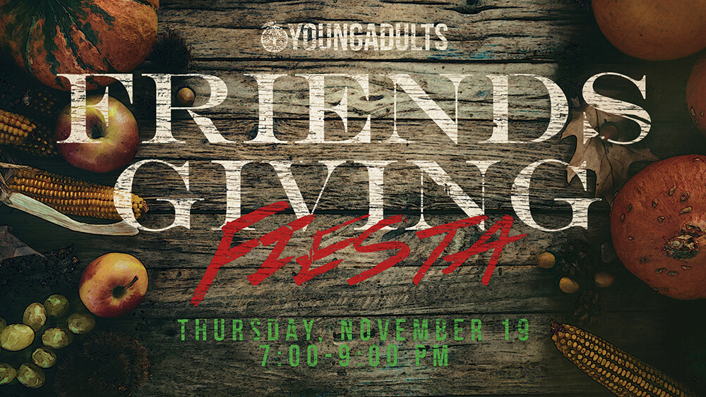 Young Adults Friendsgiving