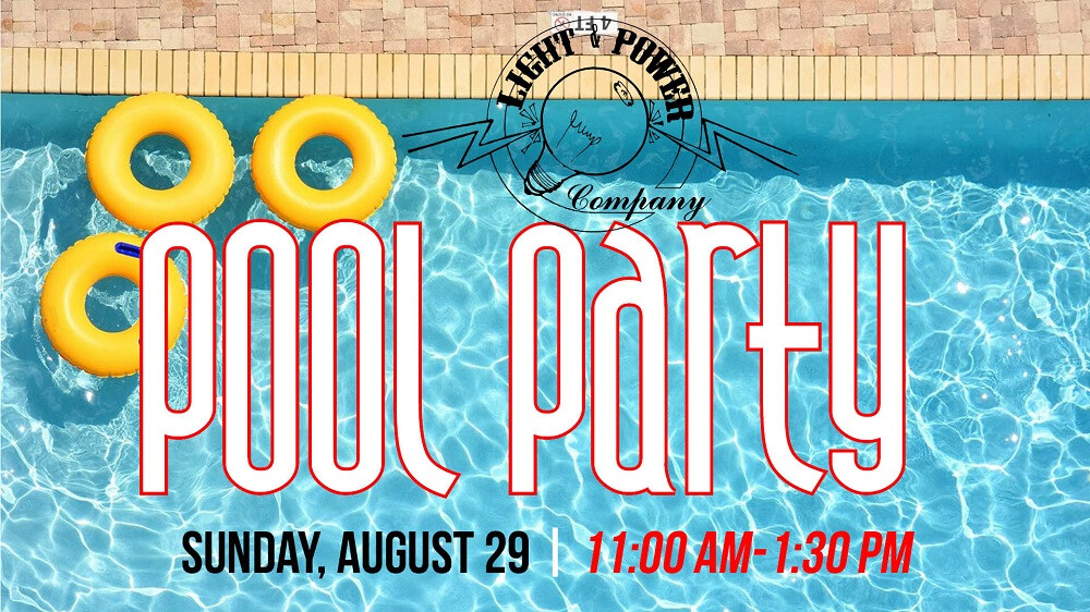 Light & Power Pool Party
