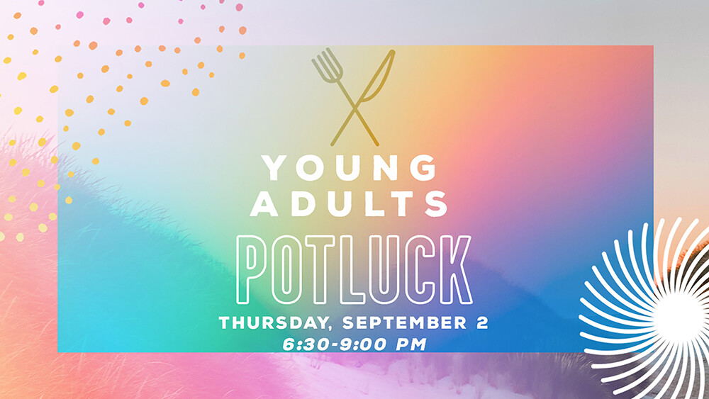 Young Adults Potluck