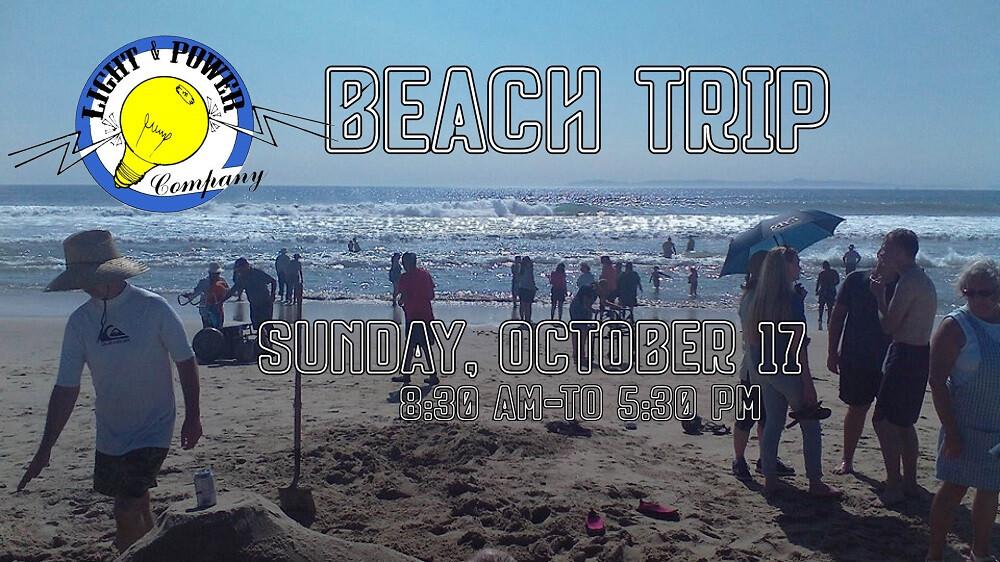 Light & Power Beach Trip 2021